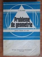 Anticariat: A. Hollinger - Probleme de geometrie pentru clase VI-VIII