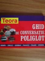 Andrei Bantas - Ghid de conversatie poliglot (roman-englez-german-francez-italian-spaniol)