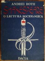 Anticariat: Andrei Roth - Shakespeare, o lectura sociologica