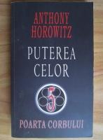 Anticariat: Anthony Horowitz - Puterea celor cinci. Poarta corbului