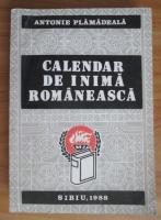 Anticariat: Antonie Plamadeala - Calendar de inima romaneasca