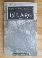 Anticariat: Bedros Horasangian - In larg