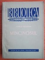 Anticariat: Carlo Goldoni - Mincinosul. Comedie in trei acte