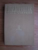 Dimitrie Cantemir - Opere complete. Volumul IX, Tomul I: De antiquis et hodiernis moldaviae nominibus si Historia Moldo - Vlachica