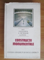 Dinu Teodor Constantinescu - Constructii monumentale