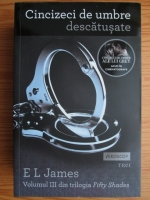 Anticariat: E. L. James - Cincizeci de umbre descatusate (volumul 3)
