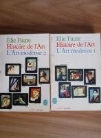 Elie Faure - Histoire de l'Art. L'Art Moderne (2 volume)