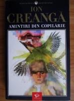 Ion Creanga - Amintiri din copilarie (Ed. Litera, 2004)