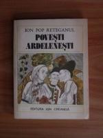 Ion Pop Reteganul - Povesti ardelenesti