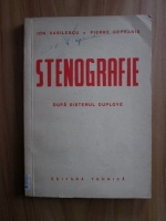 Anticariat: Ion Vasilescu - Stenografie dupa sistemul Duploye