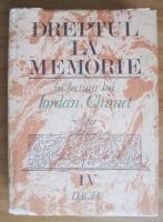Iordan Chimet - Dreptul la memorie (volumul 4)