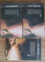 Ivan Stadniuk - Razboiul (3 volume)