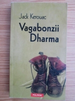 Jack Kerouac - Vagabonzii Dharma
