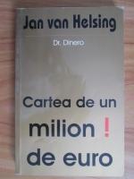 Jan van Helsing - Cartea de un milion de euro!