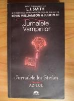 Anticariat: L. J. Smith - Jurnalele lui Stefan. Volumul 5: Azilul