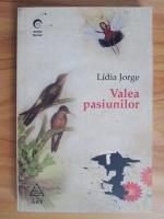 Anticariat: Lidia Jorge - Valea pasiunilor