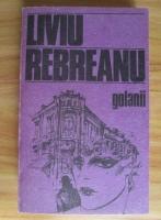 Anticariat: Liviu Rebreanu - Golanii