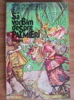 Anticariat: Marta Cozmin - Tandem sau sa vorbim despre palmieri