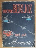 Anticariat: Memoriile lui Hector Berlioz