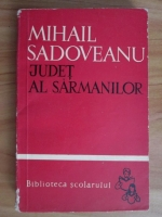 Mihail Sadoveanu - Judet al sarmanilor (povestiri alese)