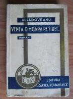 Anticariat: Mihail Sadoveanu - Venea o moara pe Siret (1939)