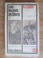 Anticariat: N. Leskov - Lady Macbeth din Siberia