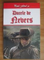 Paul Feval fiul - Ducele de Nevers