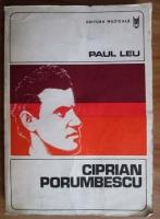 Anticariat: Paul Leu - Ciprian Porumbescu