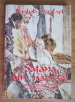 Anticariat: Reinhold Dorrzapf - Satana din nadragi. O istorie a culturii relatiilor dintre barbati si femei