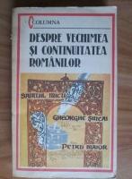 Anticariat: Samuil Micu - Despre vechimea si continuitatea romanilor