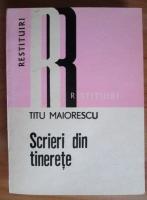 Anticariat: Titu Maiorescu - Scrieri din tinerete