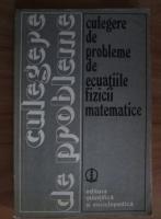 Anticariat: V.S. Vladimirov - Culegere de probleme de ecuatiile fizicii matematice