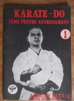 Anticariat: Adrian Bucur - Karate - Do. Teme pentru antrenament