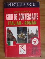 Adriana Lazarescu - Ghid de conversatie italian-roman pentru toti