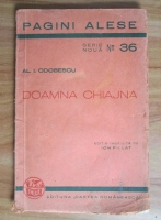 Al. I. Odobescu - Doamna Chiajna (1943)