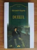 Anticariat: Alexandr Kuprin - Duelul
