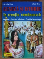 Aretia Dicu - Geneza si istorie in creatia romaneasca