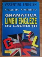 Claude Vollaire - Gramatica limbii engleze cu exercitii