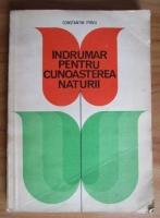 Constantin Parvu - Indrumar pentru cunoasterea naturii
