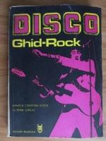 Anticariat: Daniel Caraman-Fotea - Disco. Ghid-rock