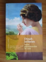 Anticariat: Dinah Jefferies - Sotia plantatorului de ceai