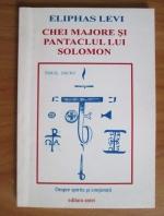Eliphas Levi - Chei majore si pantaclul lui Solomon