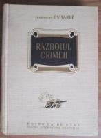 Anticariat: Evgenij Viktorovic Tarle - Razboiul Crimeii (volumul 2, 1952)