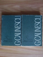 Anticariat: George Calinescu - Scrieri despre arta (2 volume)