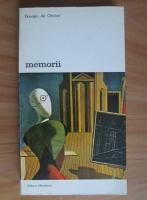 Anticariat: Giorgio de Chirico - Memorii