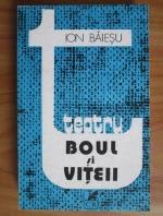 Ion Baiesu - Boul si viteii. Zece comedii