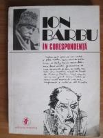 Anticariat: Ion Barbu in corespondenta