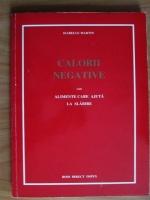 Isabelle Martin - Calorii negative sau alimente care ajuta la slabire