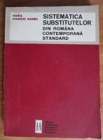 Maria Manoliu Manea - Sistematica substitutelor din Romania contemporana standard
