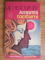 Anticariat: Michel Tournier - Amantii taciturni